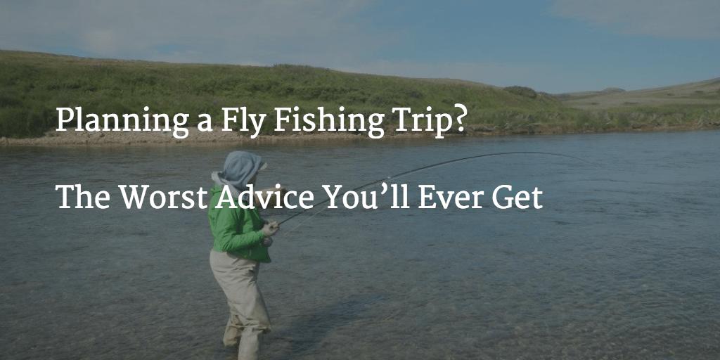 Fly Fishing Advice