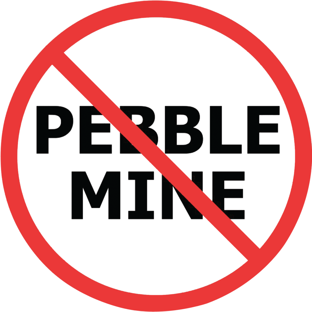 "Say ""NO"" to Pebble Mine"